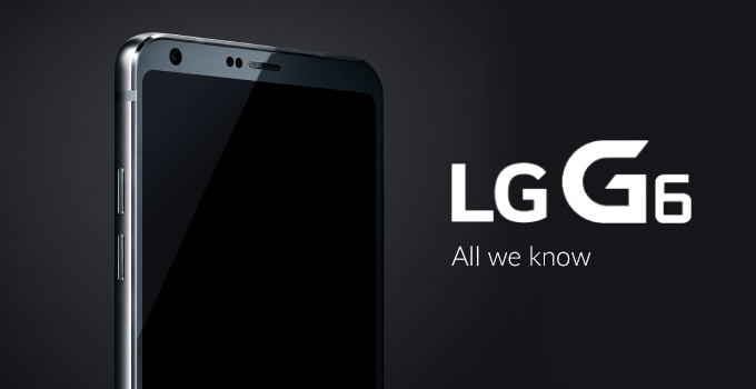 LG Reveals Info about Its Upcoming G6 Smartphone